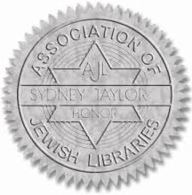 Association of Jewish Libraries Sydney Taylor Honor